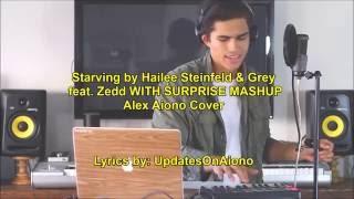 Starving By Hailee Steinfeld & Grey Feat. Zedd  Alex Aiono Cover Lyrics