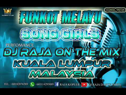 BEST FUNKOT MELAYU SONG GIRLS