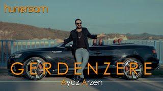 Ayaz Arzen - Gerdenzere 2020