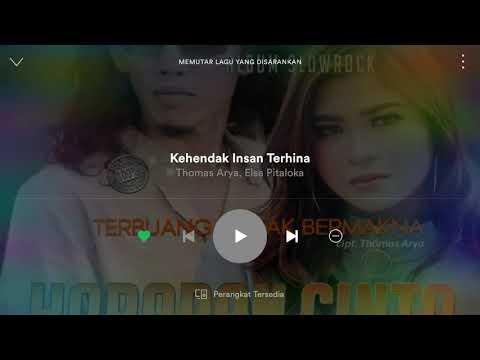 Free Download Album Baru Dari Thomas Arya Feat Elsa Pitaloka - Kehendak Insan Terhina Mp3 dan Mp4