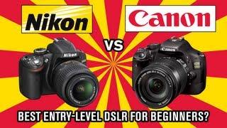 Nikon vs Canon - Best DSLR for beginners?