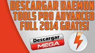 Descargar Daemon Tools Pro Advanced Full 2015 Español Gratis Mega