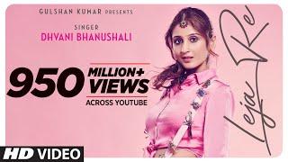 Download Leja Re  | Dhvani Bhanushali | Tanishk Bagchi | Rashmi Virag |Radhika Rao| Vinay Sapru | Siddharth Mp3 and Videos