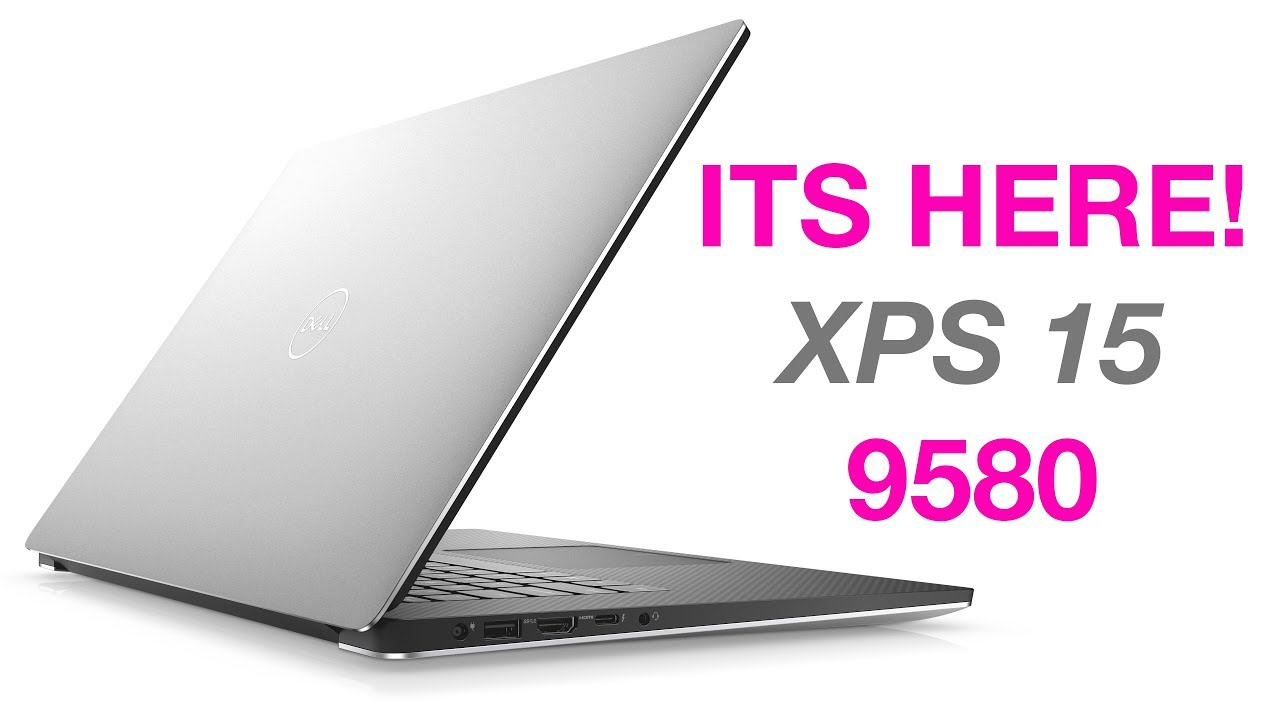 New XPS 15 9580 - Full Details - Everything You Need to Know