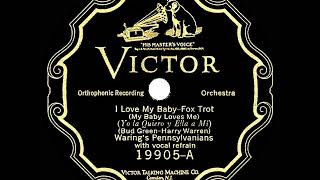 1926 HITS ARCHIVE: I Love My Baby (My Baby Loves Me) - Fred Waring (vocal by the band)
