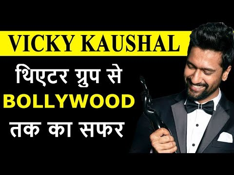 Vicky Kaushal Success Story   Journey From Theatre Group to Bollywood  Acting Tips Join to Bollywood