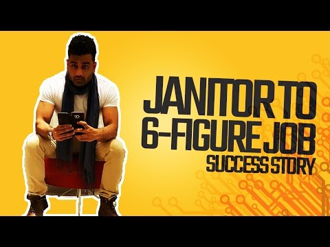 From Janitor To 6-Figure Job Success Story