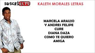 ERES LO MAS BELLO (LETRA) - KALETH MORALES