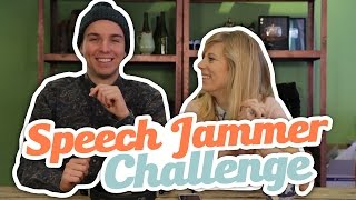 SPEECH JAMMER CHALLENGE!