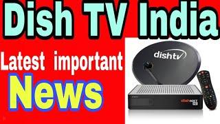 Dish TV India latest important news