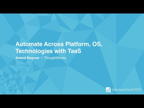 Automate Across Platform, OS, Technologies with TaaS