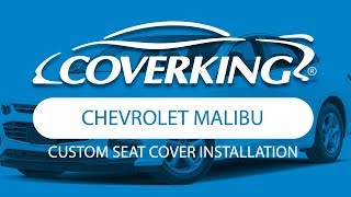 How to Install 2016-2018 Chevrolet Malibu Custom Seat Covers