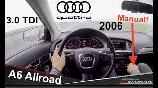 Audi A6 Allroad (2006) 3.0 TDI (171 kW) Manual! POV Test Drive + Acceleration 0 - 160 km/h