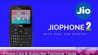 Jio Phone 2, How to Exchange Jio Phone ,Specifications in Hindi, Tava Technical