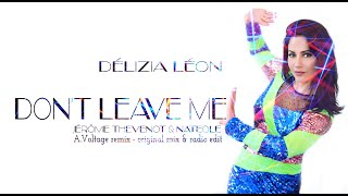 DON'T LEAVE ME (chanson clubbing, dance music) Délizia Léon 2019