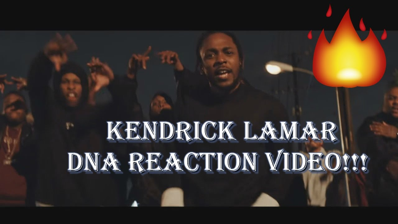Kendrick Lamar - DNA. (REACTION VIDEO)!!! 🔥🔥🔥 - YouTube