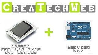 CreaTechWeb - Displaying an image on a TFT/LCD screen with arduino