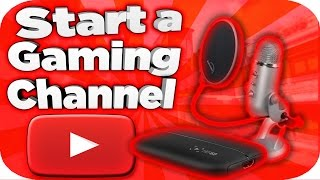 How To Start A Gaming Channel(Updated)