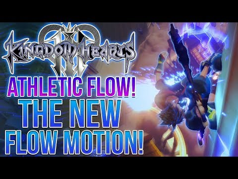 Kingdom Hearts 3 - ATHLETIC FLOW! The New Flow Motion!