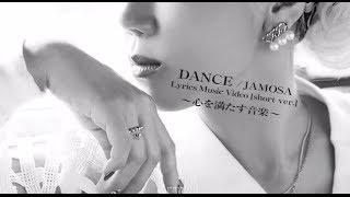 JAMOSA / DANCE (LyricMusic Video)