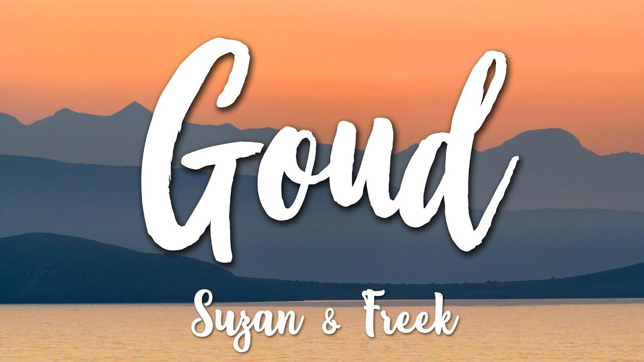 Download Goud - Suzan & Freek (Lyrics) [HD]