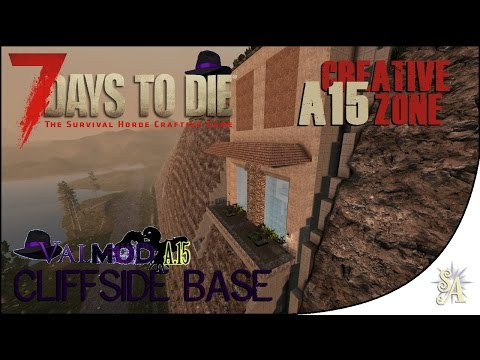 7 Days To Die Creative Zone: Cliffside Base (with ValMod)