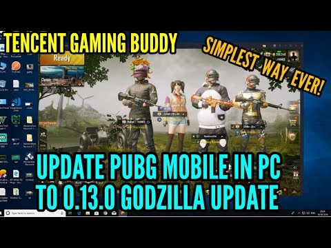 How To Update PUBG Mobile In PC To 0.13.0 Godzilla Update | PUBG New Update | Tencent Gaming Buddy
