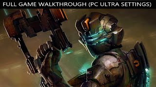 Dead Space Full Game Walkthrough - No Commentary