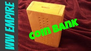 How To Make A Coin Bank
