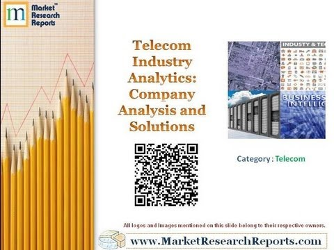 Telecom Industry Analytics | Company Analysis and Solutions
