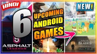 🔥6 UPCOMING ANDROID & iOS GAMES 2018 | RELEASE DATE & DETAILS | HINDI GAMING NEWS | NOOBTHEDUDE