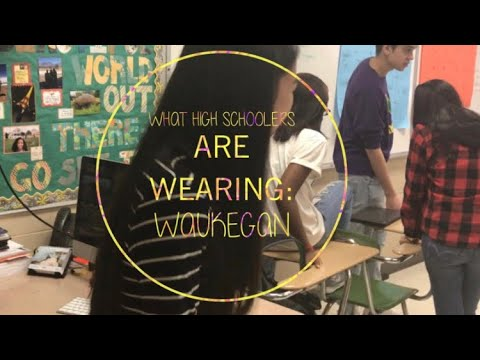 What High Schoolers Are Wearing: Waukegan