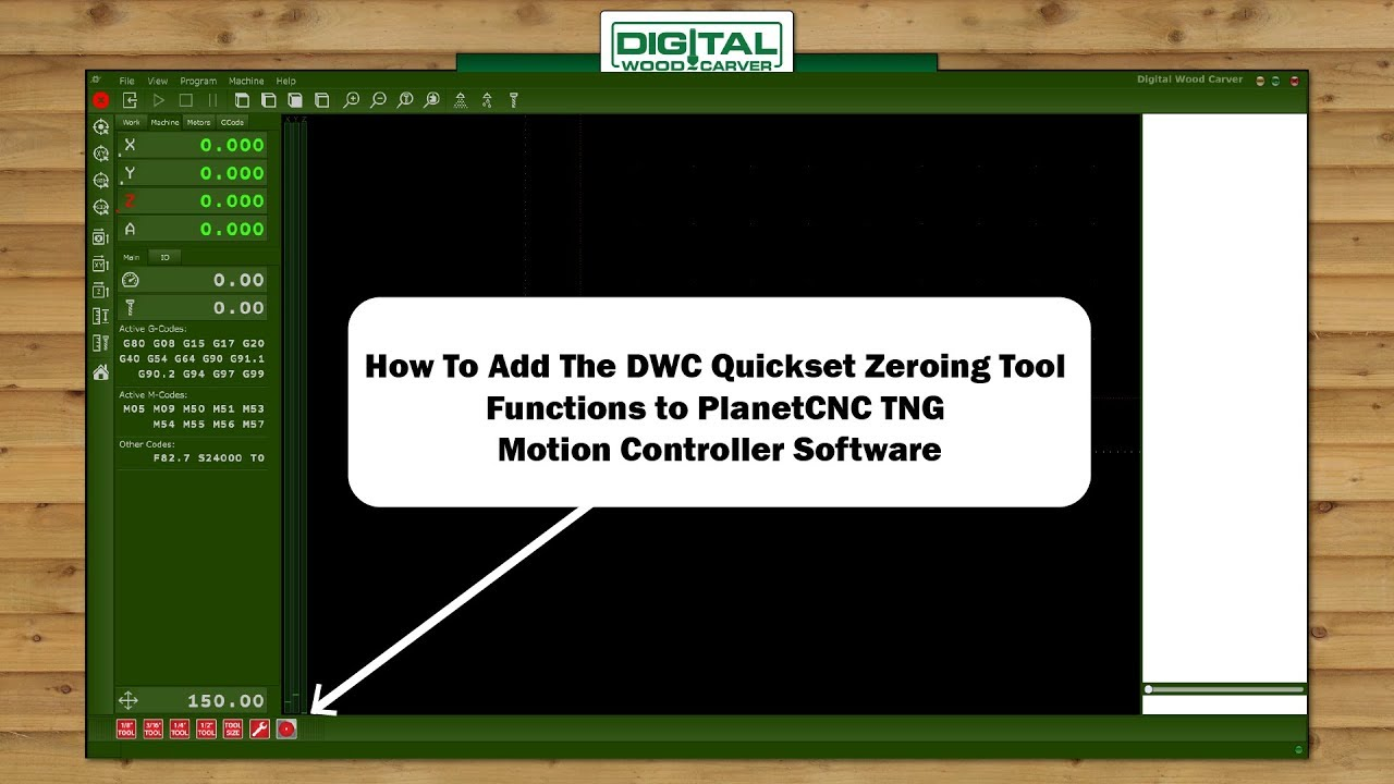 How To Setup The DWC Quickset Zeroing Tool Functions in PlanetCNC TNG