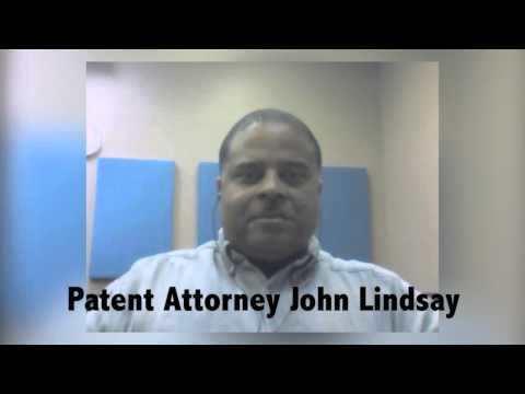 Patent Attorney John Lindsay Discusses How to Protect Your Intellectual Property