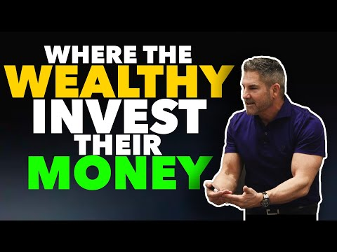 Where the Wealthy Invest their Money - Grant Cardone