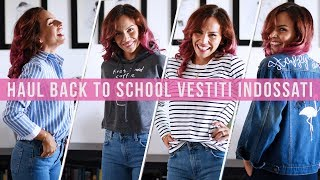 BACK TO SCHOOL - Haul vestiti indossati!!!