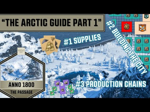 Anno 1800 - The Arctic Guide Part 1 - The Passage