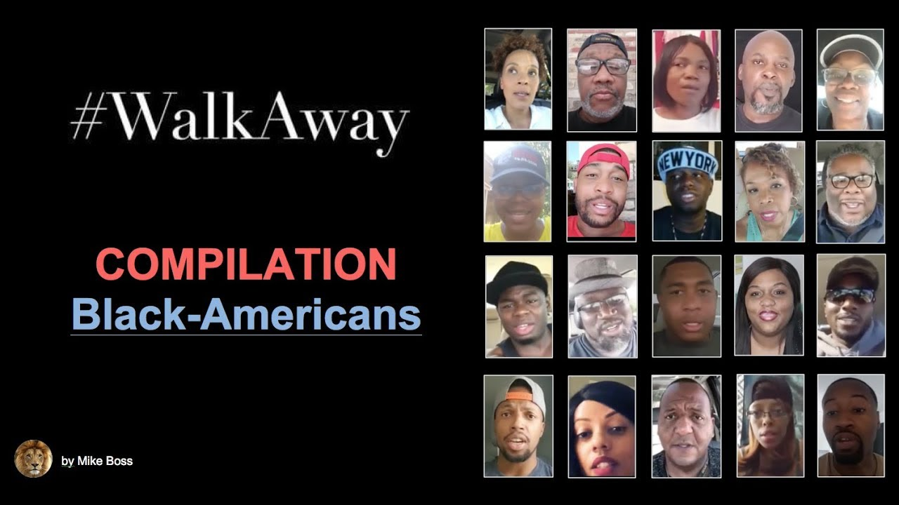 #WalkAway Compilation - The Black-Americans Edition (2019)
