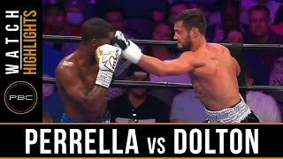 Perrella vs Dolton HIGHLIGHTS: July 13, 2019 - PBC on FS1