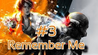 Remember Me Part 3 Playthrough with Commentary and Twitch Chat PC HD