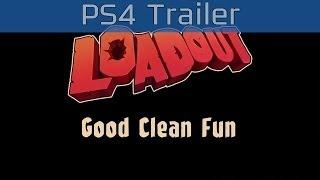 Loadout - PlayStation 4 Trailer [HD 1080P]