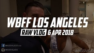WBFF Los Angeles | Mike Rashid & Sean Torbati Podcast | RAW VLOG 6 Apr 2018