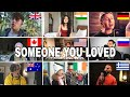 Who Sang It Better : Someone you loved (us,uk,canada,australia,greek)