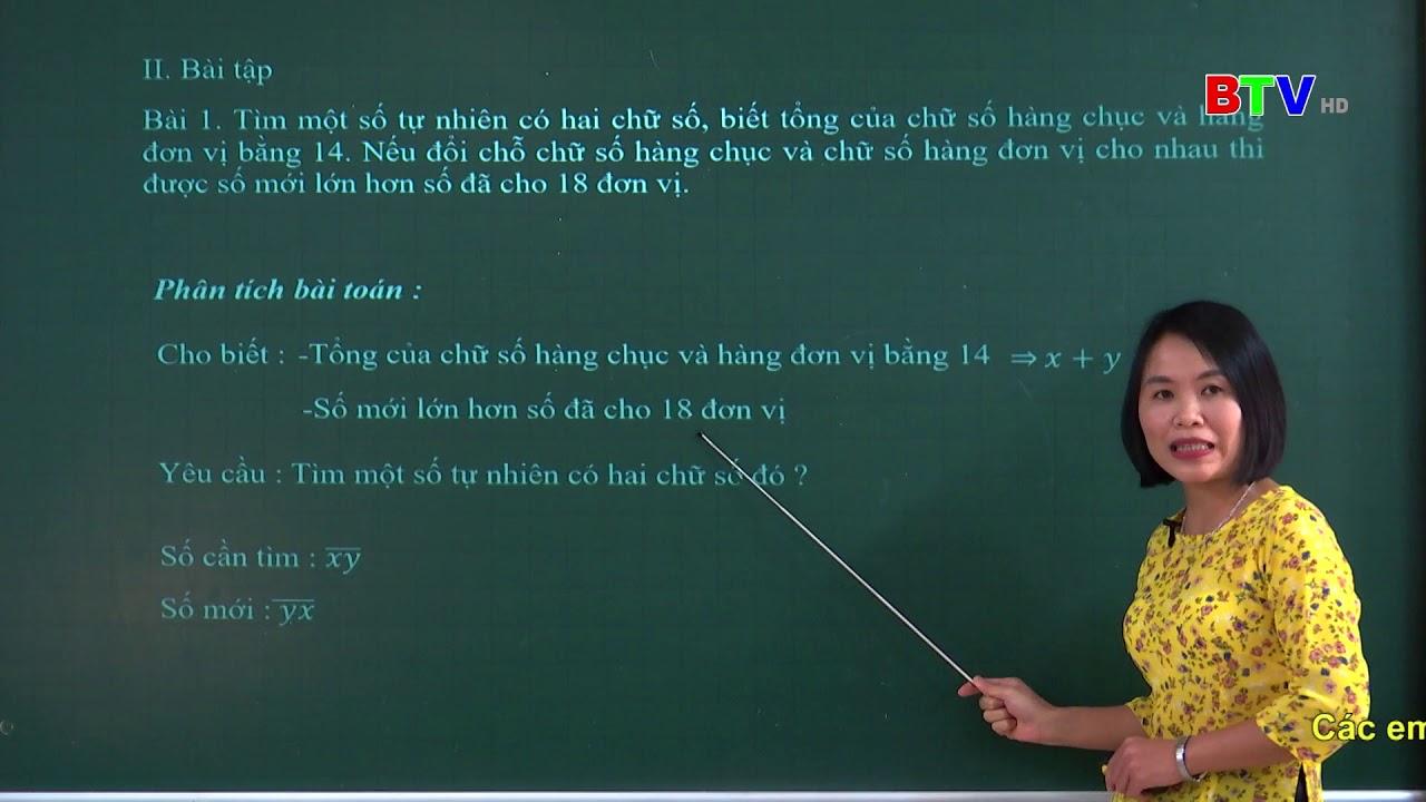 Giải bài toán bằng cách lập hệ phương trình – Cô Nguyễn Thị Đông, THCS Đào Viên, QV – Toán 9 số 13