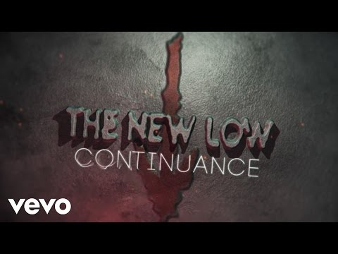 The New Low - Continuance (Lyric Video)