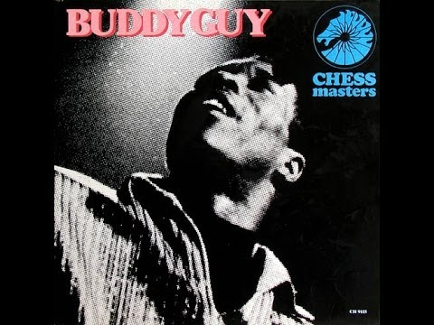 BUDDY GUY - CHESS MASTERS (FULL ALBUM)