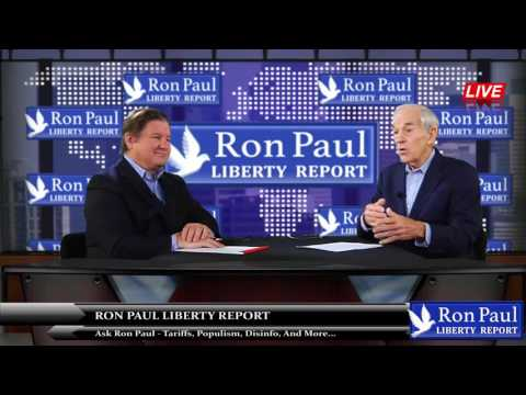 Ask Ron Paul - Tariffs, Populism, Disinfo, And More...