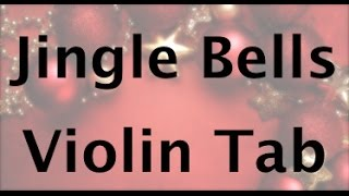 How to play Jingle Bells on the violin