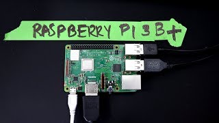 New Raspberry Pi 3 B+ (2018) Review and Speed Tests