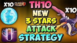BAT SPELL + FREEZE SPELL + DRAGONS | Th10 New 3 STARS War Attack Strategy | Clash Of Clans